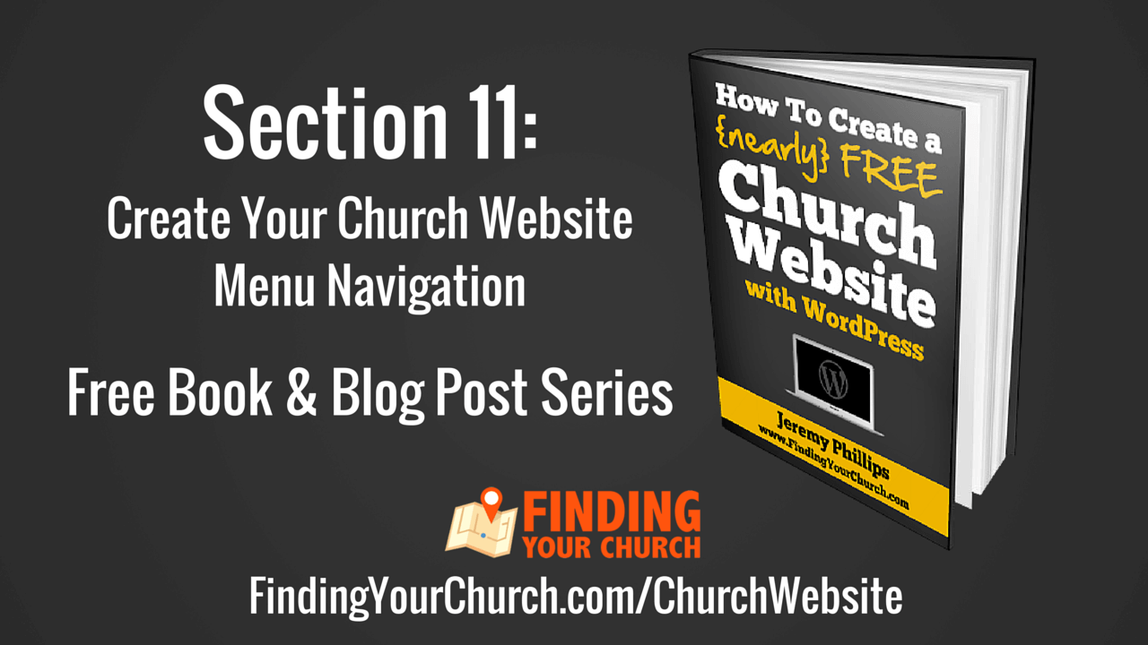 Section 11 - How To Create A {nearly} FREE Church Website ...